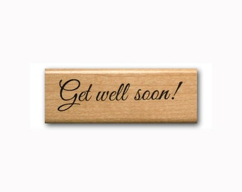Get Well Soon mounted rubber stamp, fancy script, greeting, encouragement, sympathy, Sweet Grass Stamps #23