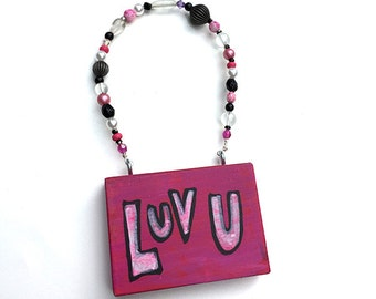 SALE - Luv U Sign - Pink Love You Sign