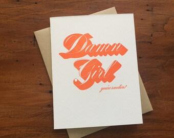 Drop Shadow: Damn Girl, single letterpress card