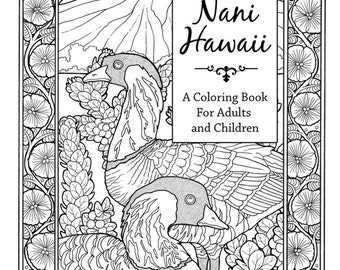 Nani Hawaii - A Coloring Book of Hawaii for Adults and Children