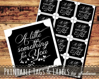 "Printable PDF Label or Sticker ""A little something for you"""