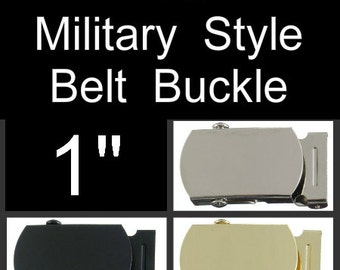 "1 BUCKLE - 1"" - Metal Belt Buckle, Polished Nickel Plate, Military Style with TIPS - You Choose Finish"