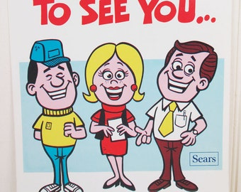 Vintage Workplace Poster Sears Work Motivational It's Good To See You With An Idea