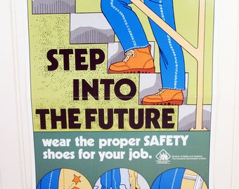 Vintage Work Safety Poster Step Into The Future Shoes Boots Illustrated Ohio