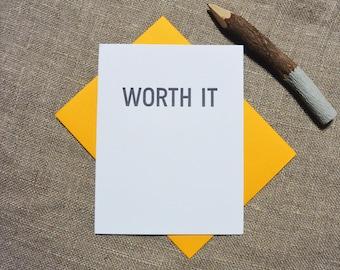 Letterpress Greeting Card  - Congratulations Card - Stuff My Friends Say - Worth It - STF-348