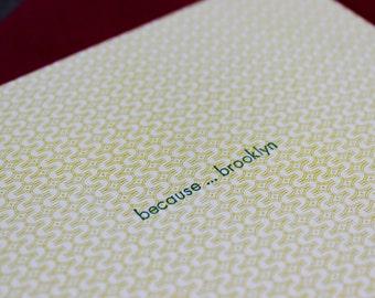 Because . . . Brooklyn Letterpress Card, minimalist card, note card