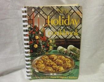 1974 Copy of New Holiday Cookbook - Favorite Recipes of Home Economics Teachers
