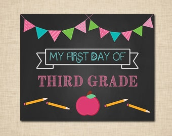 First Day of School printable Third Grade Sign - Chalkboard - INSTANT DOWNLOAD