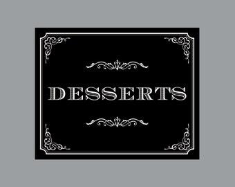 DIY Printable Desserts Sign -  Vintage Antique Victorian Cottage Chic Rustic Chalkboard Wedding Reception Desserts Sign