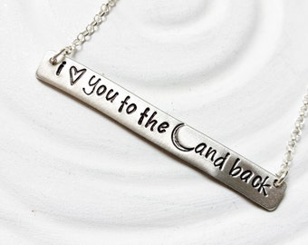 I Love You To The Moon & Back - Bar Necklace - Hand Stamped - Personalized Jewelry - Gift for Her - Gift for Daughter - Moon Necklace