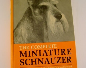 """Vintage 1968 """"The Complete Miniature Schnauzer"""" Hardcover Book by Anne Paramoure Eskrigge"""