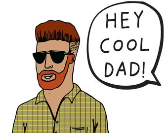 Father's Day Card - Hey Cool Dad