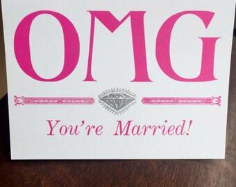 OMG You're Married, Wedding, Hand Printed, Letterpress Greeting Card, Blank Inside