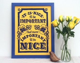 Important to be Nice Linocut Print  -  (Choice of colours) Inspirational Print, Floral Print, Motivational Poster, Typographical Art