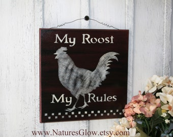 Rooster Decor, My Roost My Rules, Rooster Wall Sign, Funny Kitchen Sign, Rooster Wall Decor, Wood Sign, Country Decor, Rooster Kitchen Decor