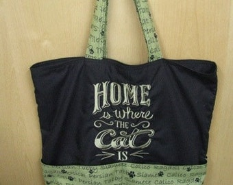 Home is Where the Cat Is Tote or Eco Friendly Purse