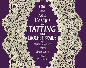 Sophie LaCroix #4 - Vintage Tatting Instructions & Crochet Braids