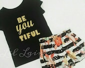 Be YOU Tiful Set- Black Tee Glitter Gold Lettering Striped Floral Shorties- High Waist Bloomer Shorts -Baby Girls- Summer Birthday Pics Gift
