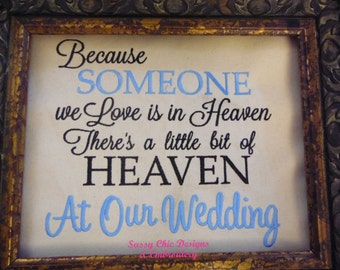 Because Someone We Love Is In Heaven/Wedding Memorial/Funeral Memorial/Wedding Memorial for Departed Parents