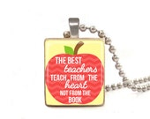 The Best Teachers Teach From the Heart - Scrabble Tile Necklace - Free Necklace Chain Included
