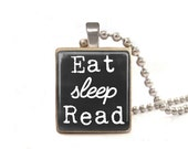 Eat Sleep Read - Scrabble Tile Necklace - Free Necklace Chain Included