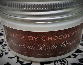 Death By Chocolate Body Cream - Decadent Chocolate Body Cream - Chocolate Lotion -  Deadly Cream