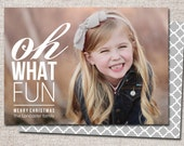 "Photo Christmas Card, Holiday Card: PRINTABLE (""Oh What Fun"" Christmas custom card)"