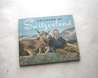 1930s Children of Switzerland Book - Illustrated Black & White Photos