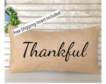 Thankful Burlap Pillow - Insert Included * FREE SHIPPING *