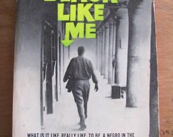 Black Like Me Vintage Paperback Book John Howard Griffin Non-Fiction Novel 1960s Civil Rights Deep South Race Racial Autobiography Southern