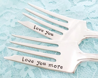 Love you. Love you more. Forks, vintage hand stamped forks, pastry cake size