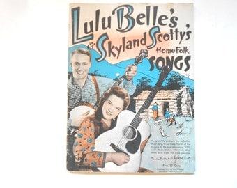 Lulu Belle's and Skyland Scotty's HomeFolk Songs, a Vintage Songbook, 1937
