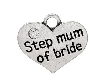 """1 or 2 or 4 pcs. Antique Silver """"Step Mum of Bride"""" charm with rhinestone - 17mm X 15mm"""