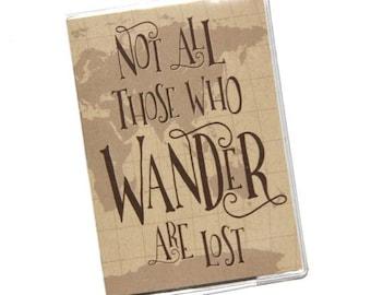PASSPORT COVER - Not All Those Who Wander.. Passport Holder, Passport Case, Travel Wallet, World Map, Travel Gift Idea, Graduation Gift