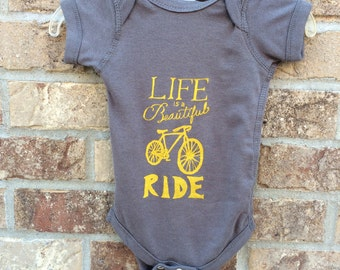 Life is a Beautiful Ride - Bicycle Onesie