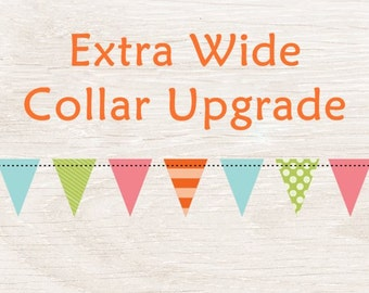 Extra Wide Dog Collar Upgrade / Extra Wide Dog Collar / Collar Upgrade / 1.5 inch width dog collar