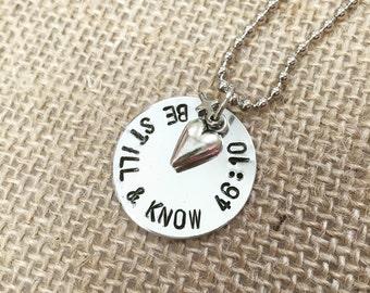Be Still & Know Necklace (Psalm 46:10)