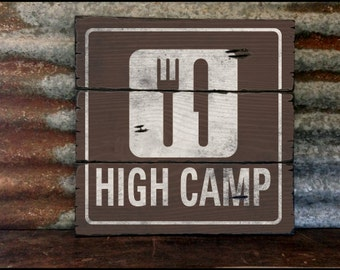 High Camp Resort Sign, Handcrafted Rustic Wood Sign, Mountain Decor for Home and Cabin, 2029