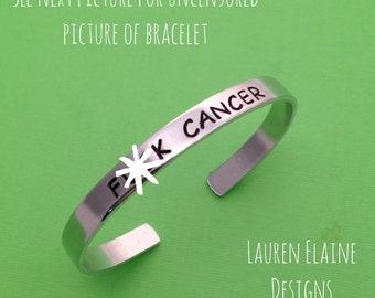 F Cancer- Hand Stamped Bracelet- You Choose the Font- In Aluminum, Copper, Brass, Or Sterling Silver- Mature Content