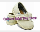 Custom Baby Tiny Toms. price includes shoes