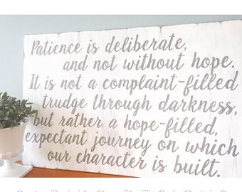 Hand painted Sign - Patience Quote