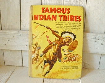 Vintage book Famous Indian Tribes childrens hardback retro illustrations 1954