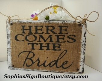 Here Comes the Bride BURLAP Wedding Hanging Sign, Rustic Flower Girl Burlap Wedding Sign, Primitive White Distressed Burlap Vintage Sign