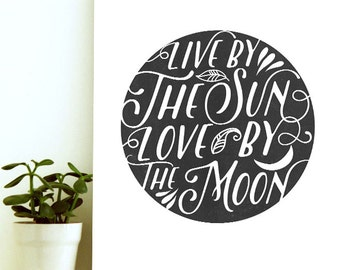 Inspirational Quote Printable,Live by The Sun Love By The Moon, Sun And Moon Decor,Black And White Printable, Instant Download Printable Art
