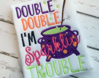 Double Double I'm Sparkling Trouble! Halloween Applique Shirt - Girl's Halloween Shirt - Holiday Designs - Monogrammed Shirt