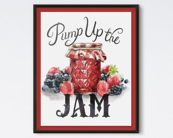 Pump Up The Jam - Kitchen Print - Canning Print - Kitchen Art - Food Art - Food Illustration - Kitchen Decor - Fruit Art - Fruit Painting