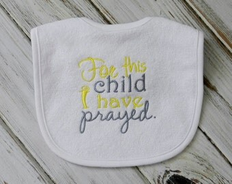 For This Child I Have Prayed Bib