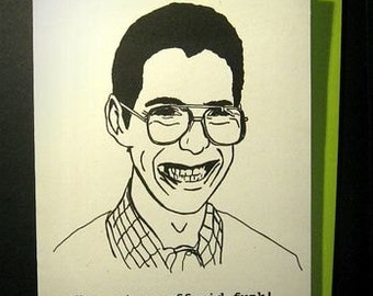 Bill Haverchuck Inspired (Freaks and Geeks) Card