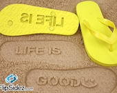 Inspirational Quote Sand Imprint Flip Flops *Check size chart before ordering*
