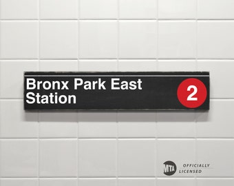 Bronx Park East Station - New York City Subway Sign - Wood Sign